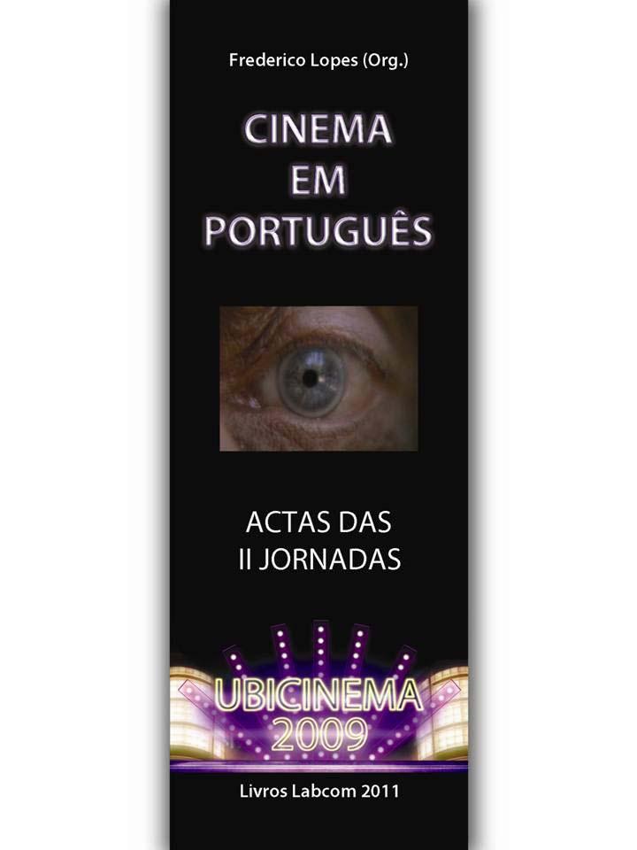Capa: Frederico Lopes (Org.) (2011) Cinema em Português. Livros LabCom. Estudos em Comunicação.