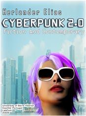 Capa: Herlander Elias (2009) Cyberpunk 2.0: Fiction and Contemporary. Livros LabCom. Estudos em Comunicação.